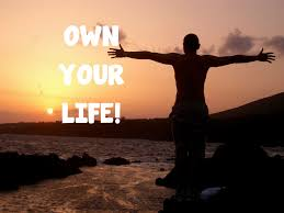 51-Own Your Life